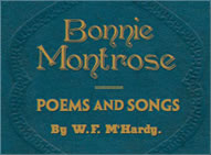 Bonnie Montrose Poems & Songs by By W.F M'Hardy